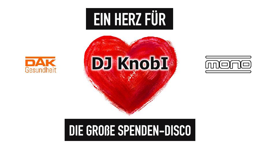 Ein Herz für DJ Knobi - Spenden Disco